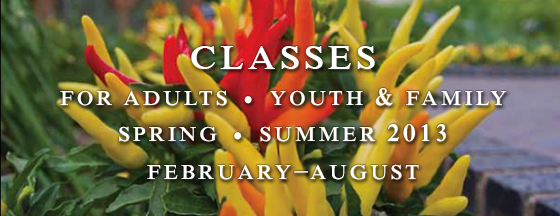 Classes Spring Summer 2013