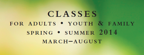 Classes Spring Summer 2014
