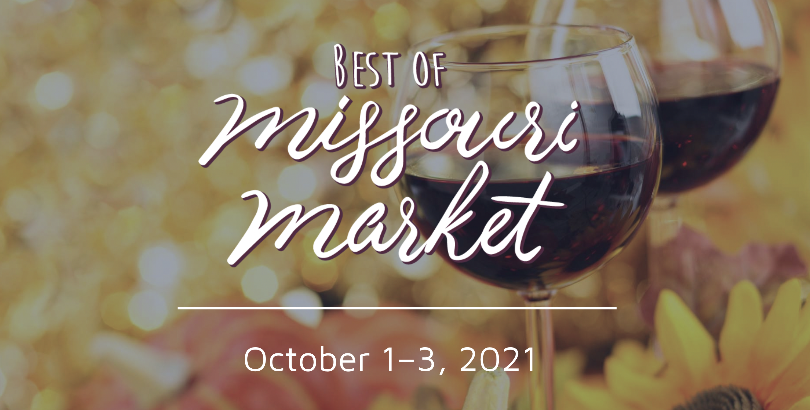 Best of Missouri Market | October 1–3 | noon–8 p.m. Friday, 9 a.m.–5 p.m. Saturday and Sunday | Advance tickets highly recommended