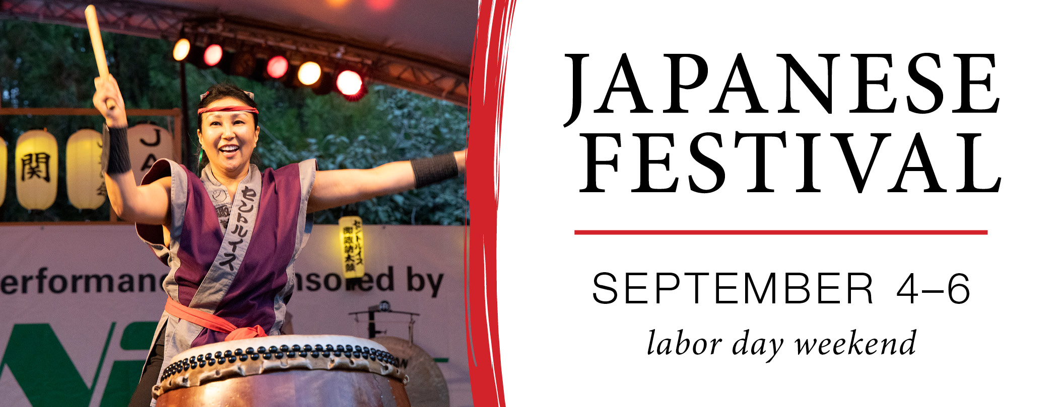 Japanese Festival Tickets   September 4–, 2021   9 a.m. to 8 p.m. Saturday and Sunday, 9 a.m. to 5 p.m. Monday